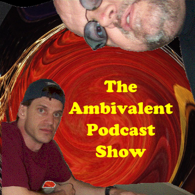 Ambivalent Podcast Show podcast episodeAPS #091 - May 9, 2013